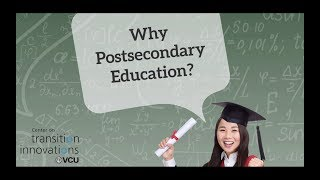 Why Postsecondary Education?
