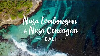 NUSA LEMBONGAN - NUSA CENINGAN | BALI | Best Travel impression in one minute (4K)