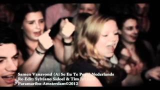 Samen Vanavond:Re-Edit door: Sylviano Sidoel & Tim Janssen (Paramaribo-Amsterdam)