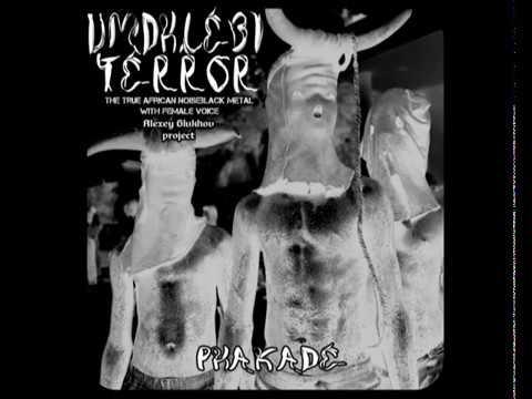 UMDHLEBI TERROR - ''Phakade'' [the true African black metal with female vocal]