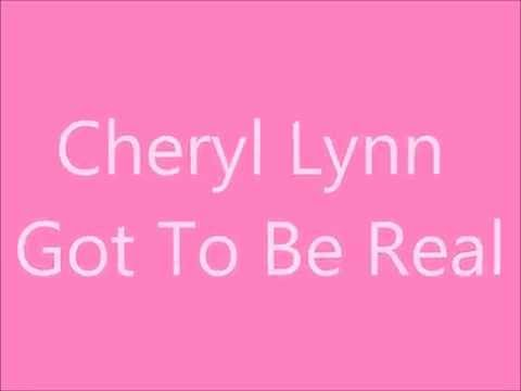 Cheryl Lynn - Got To Be Real  -  Letras em Inglês e tradução Português