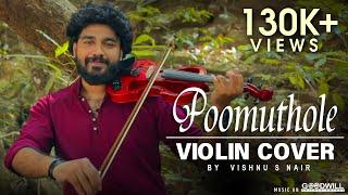 Poomuthole Violin Cover | Joseph Movie | Vishnu S Nair.