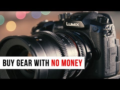 How to Buy Camera Gear without enough Money