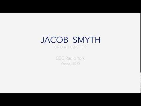 Jacob Smyth Broadcast Journalism For BBC Radio York