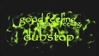 good feeling dubstep (remix)