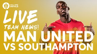 ZLATAN!!!! Manchester United vs Southampton | LIVE Stream | Team News and More!