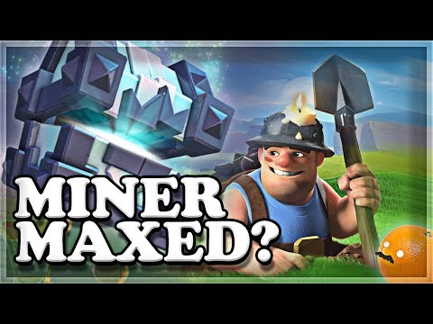MAXING my MINER  Clash Royale 🍊
