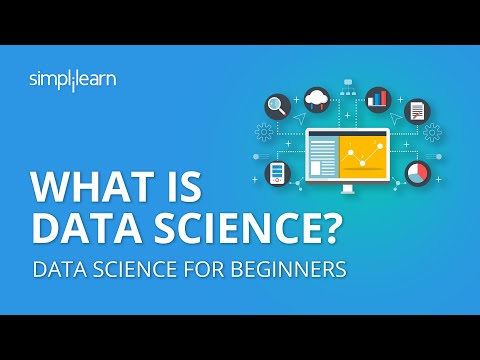 What Is Data Science? | Introduction To Data Science | Data Science For Beginners | Simplilearn