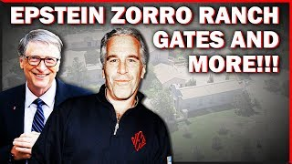 The Epstein Burial Gates Zorro Ranch And EXCLUSIVE Details!!!
