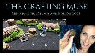 Miniature Tree Stumps and Hollow Logs for Your Terrain Scatter for Tabletop Games