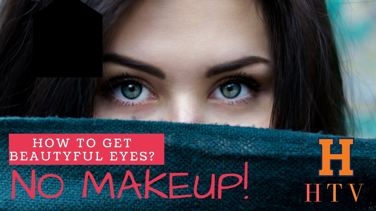 how to make eyes beautiful naturally without makeup