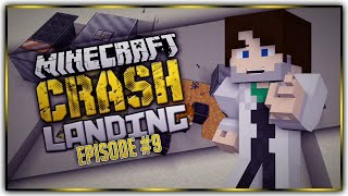 Crash Landing - Ep 9 - Food for Thought...?