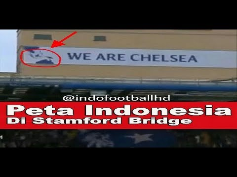 MEMBANGGAKAN! ADA PETA INDONESIA DI STAMFORD BERIDGE LONDON SAAT LAGA CHELSEA VS MAN CITY