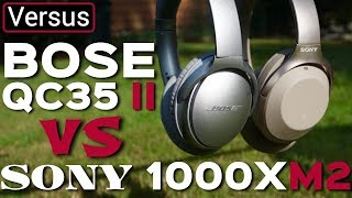 Sony 1000XM2 Vs Bose QC35 II - Which Is The Best Noise Canceling Headphones (Late 2017)
