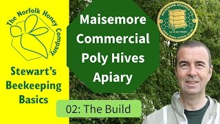 Maisemore Apiary 02: Building Maisemore Commercial Poly Hives