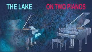 THE LAKE on two pianos