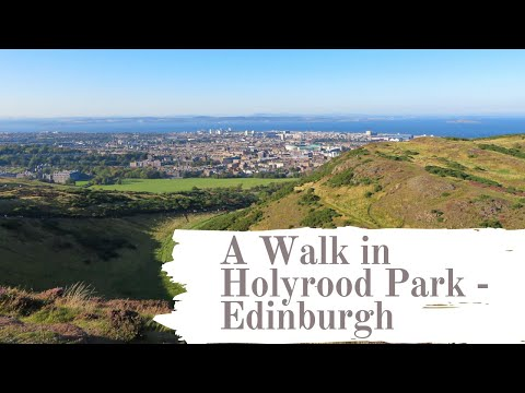 A Guide to Visiting Holyrood Park in Edinburgh