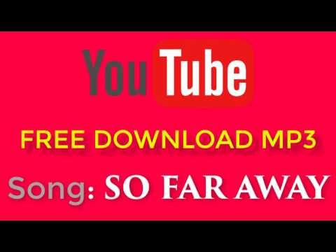 Song: So far away  |Youtube Free Music | No Copyright Sound | Free mp3 store
