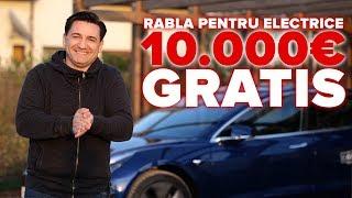 CUM IEI 10.000€ GRATIS! RABLA PENTRU ELECTRICE