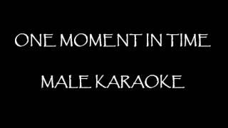 one moment in time - male karaoke