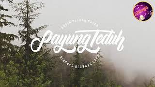 Best Dj Remix AKAD - PAYUNG TEDUH Bikin Baper Banget