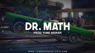 G-funk Rap Beat West Coast Banger Hip Hop Instrumental - Dr. Math (prod. by Tune Seeker)