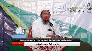 Ceramah Agama Islam: Pelajaran Berharga Dari Hijrahnya Rasulullah ﷺ (Ustadz Amri Azhari, Lc)