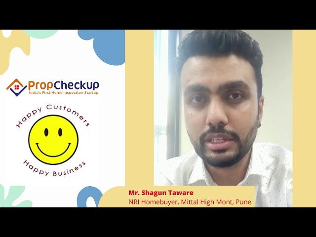 Best Home Inspection Company, Testimonial - Shagun Taware (NRI Homebuyer, Mittal High Mont at Pune)
