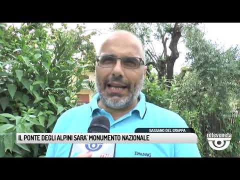 TG BASSANO (19/06/2019) - IL PONTE DEGLI ALPINI SA...