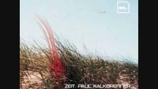 Paul Kalkbrenner - Tief