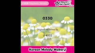 0330 - U-KISS [유키스] [K-POP40和音メロディ&オルゴールメロディ]
