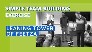 Simple Team-Building Exercise - Leaning Tower of Feetza