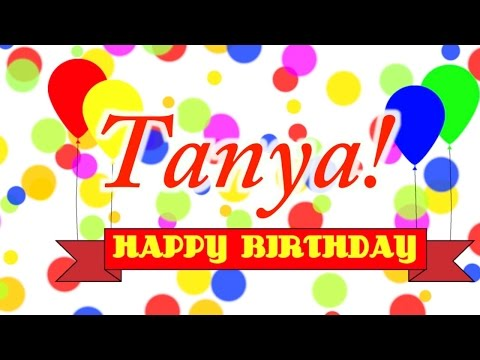 Happy Birthday Tanya! Song