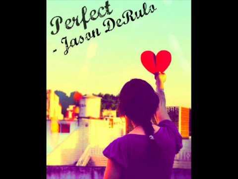 Perfect - Jason DeRulo