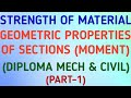 Geometric properties of sections (moment) | Strength of Material | MECH | CIVIL | GeopByte | Part 1