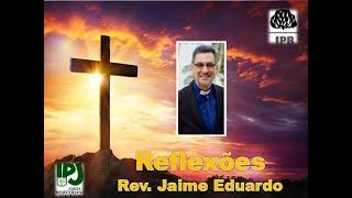 Deus age em nós Ex 3.2 Rev.Jaime Eduardo