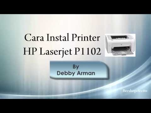 Cara Instal Printer HP Laserjet P1102