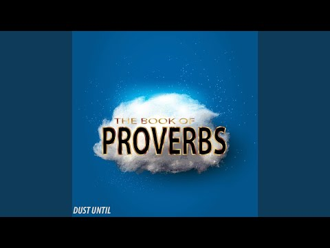 Proverbs 7 and 8: Keep My Words