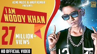 vuclip I Am Noddy Khan | Noddy Khan | Youngest Indian Rapper | Full Video | HD