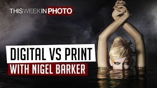 Digital vs Print with Nigel Barker