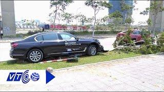 Lái thử xế sang BMW 4,4 tỷ nát bét đầu  | VTC