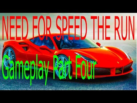 Need for Speed The Run Gameplay Part Part Four/ Part 4