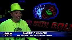 Imagine 3D Mini Golf in Gilbert, AZ