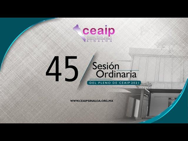 Sesión Ordinaria de Pleno no. 45/2021