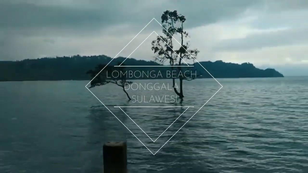 PANTAI LOMBONGA - SIRENJA Donggala, Sulawesi Tengah - YouTube