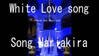 Words Music: Leon Song Nariakira.