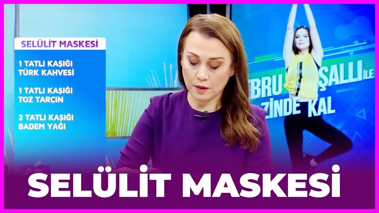 Ebru Şallı ile Zinde Kal - Dr. Gülen Altun - Selülit Maskesi Tarifi