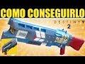 Destiny 2: COMO CONSEGUIR LEYENDA DE ACRIUS - ESCOPETA EXOTICA DE INCURSION