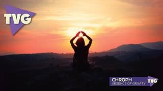 Chroph - Absence of Gravity