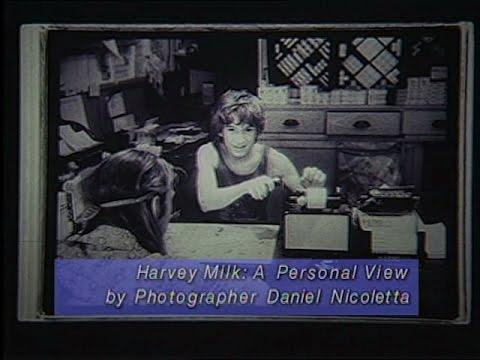 Harvey Milk: A Personal View by Photographer Dan Nicoletta